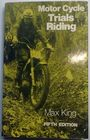 Motorcycle Trials Riding by Max King 5th edition